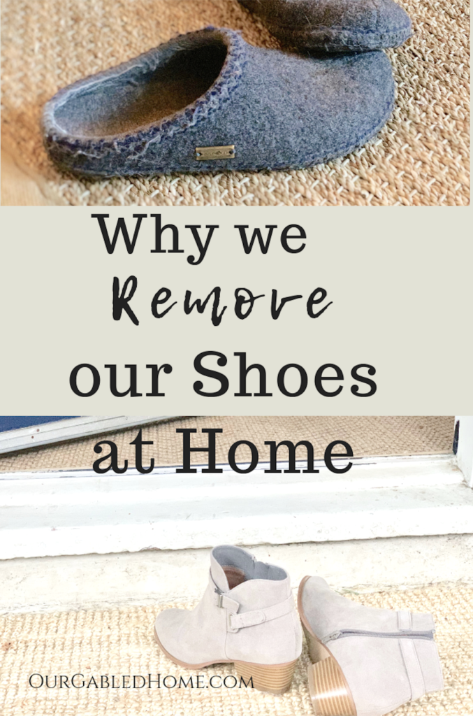 why we remove our shoes at home and wear slippers instead