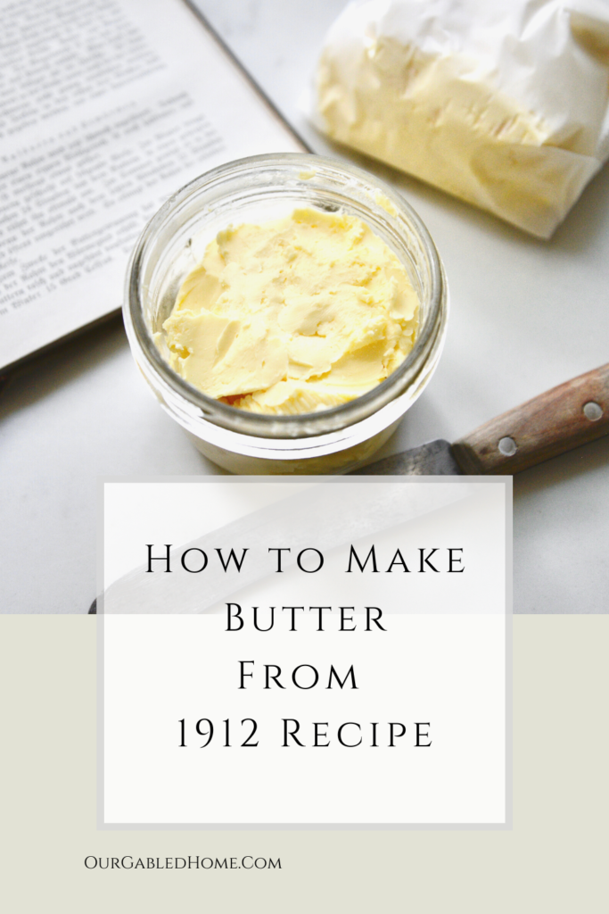 How to make butter from 1912 recipe